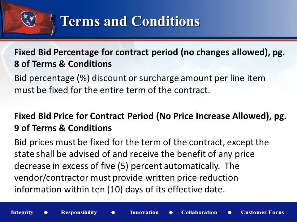 Terms and Conditions Fixed Bid Percentage for contract period (no changes allowed), pg.
