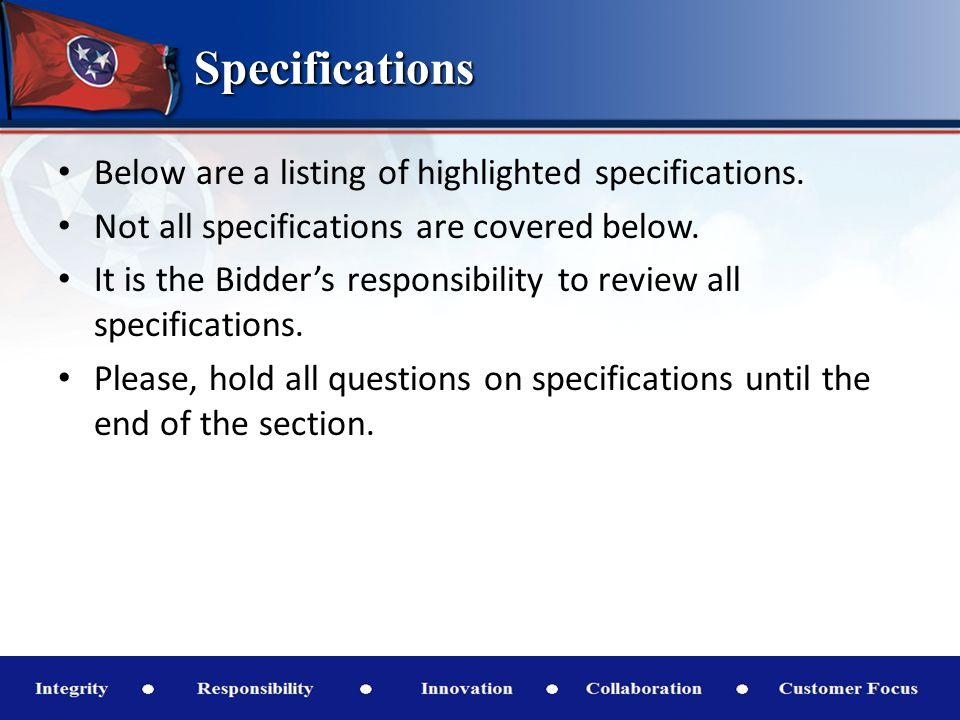 Specifications Below are a listing of highlighted specifications.