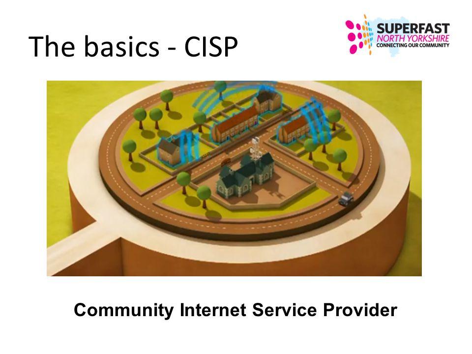 The basics - CISP Community Internet Service Provider