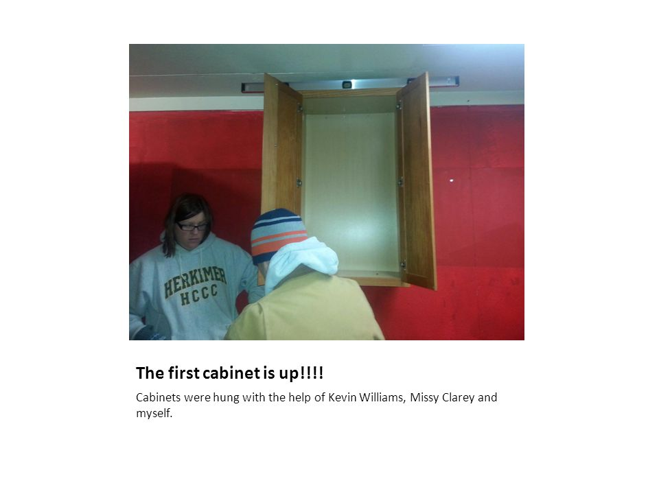 The first cabinet is up!!!.