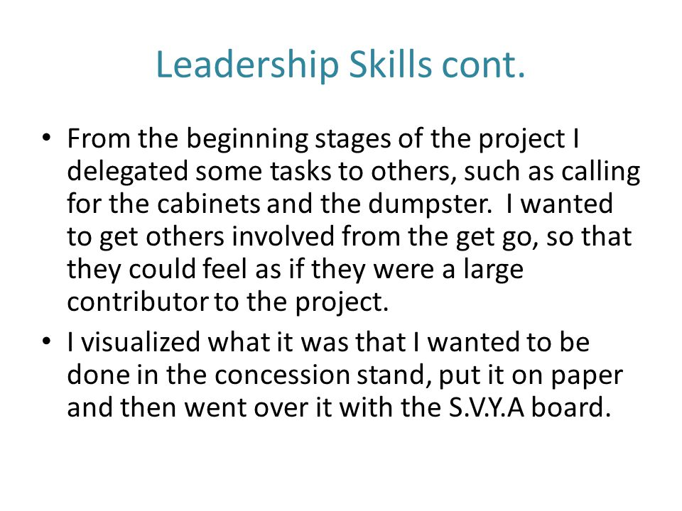 Leadership Skills cont.