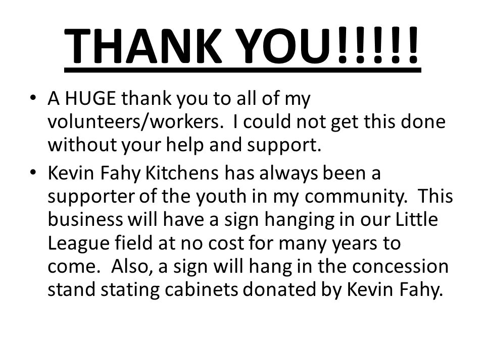 THANK YOU!!!!. A HUGE thank you to all of my volunteers/workers.