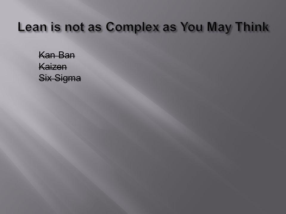 Kan Ban Kaizen Six Sigma