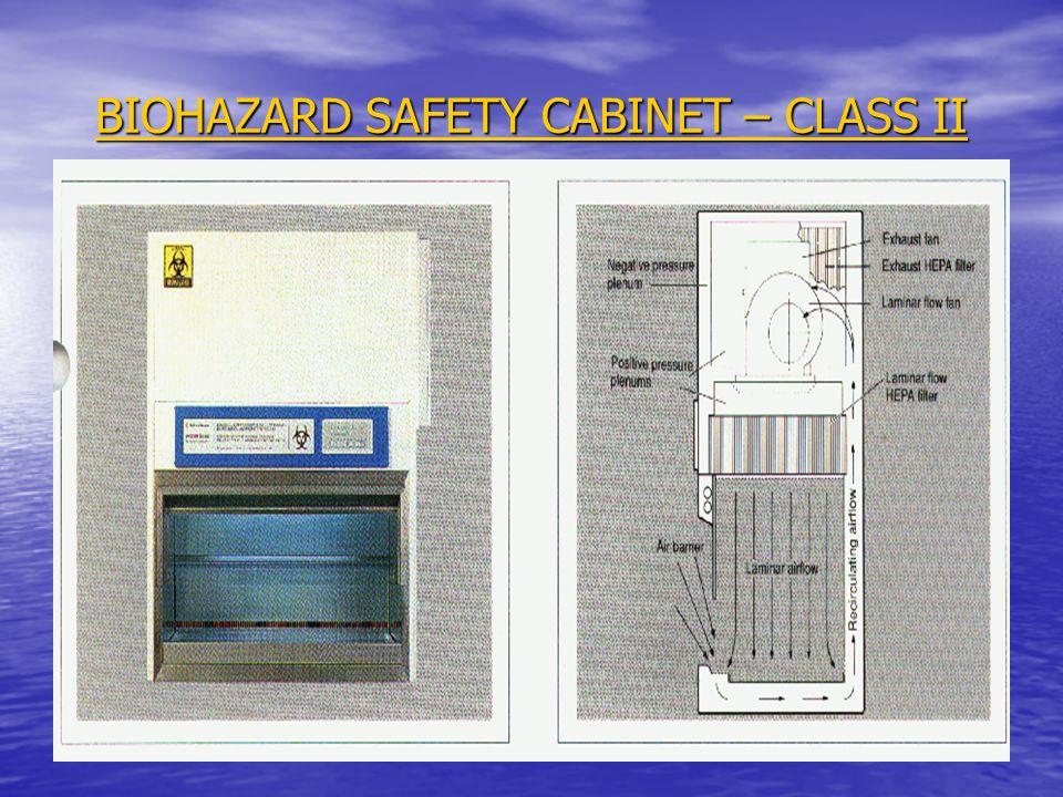 BIOHAZARD SAFETY CABINET – CLASS II