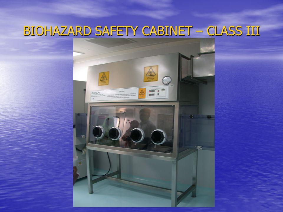 BIOHAZARD SAFETY CABINET – CLASS III