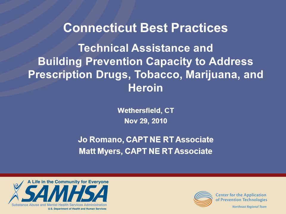 Connecticut Best Practices Technical Assistance and Building Prevention Capacity to Address Prescription Drugs, Tobacco, Marijuana, and Heroin Wethers