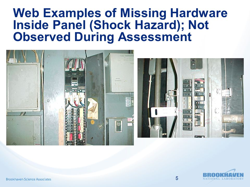 Web Examples of Missing Hardware Inside Panel (Shock Hazard); Not Observed During Assessment 5