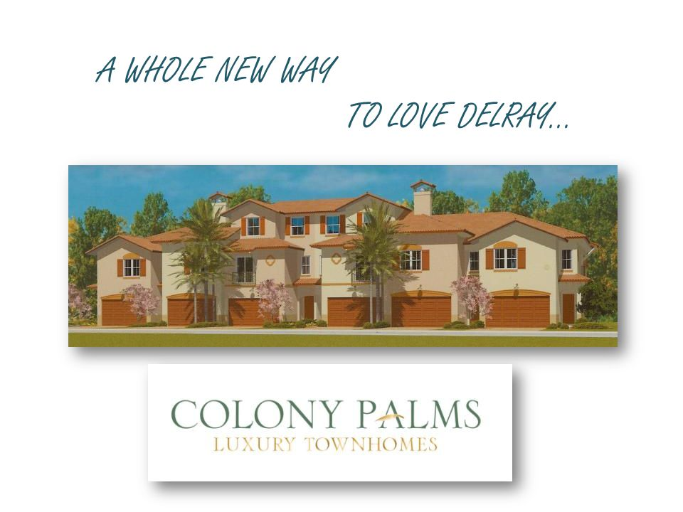 A WHOLE NEW WAY TO LOVE DELRAY…