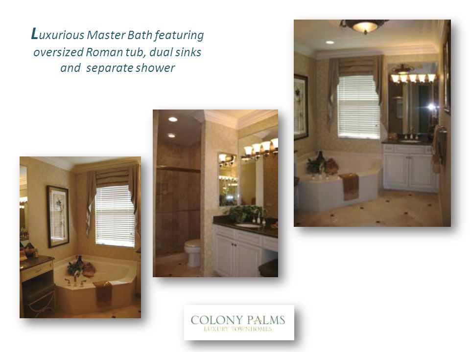 L uxurious Master Bath featuring oversized Roman tub, dual sinks and separate shower