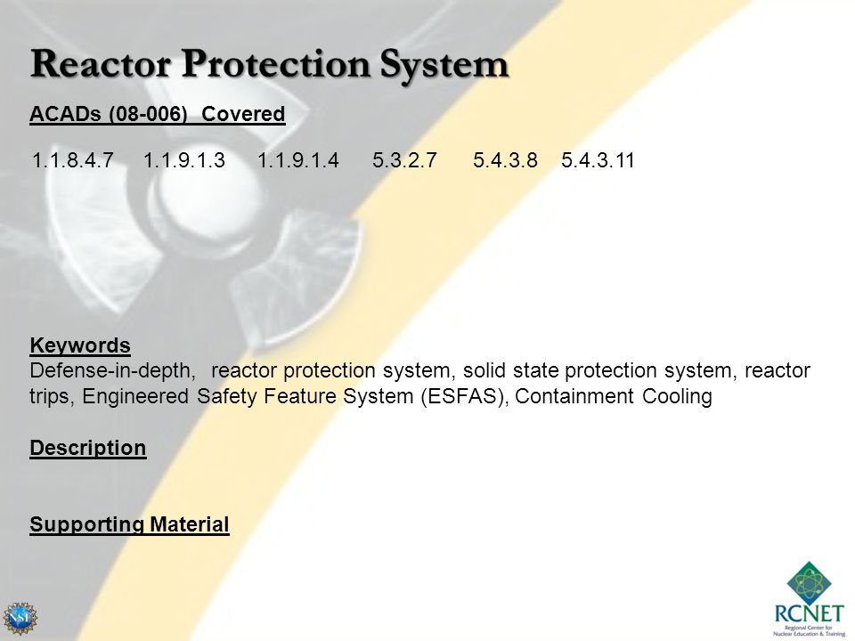 ACADs (08-006) Covered Keywords Defense-in-depth, reactor protection system, solid state protection system, reactor trips, Engineered Safety Feature System (ESFAS), Containment Cooling Description Supporting Material 1.1.8.4.71.1.9.1.31.1.9.1.45.3.2.75.4.3.85.4.3.11