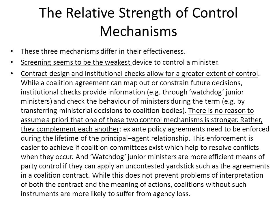 The Relative Strength of Control Mechanisms These three mechanisms differ in their effectiveness.