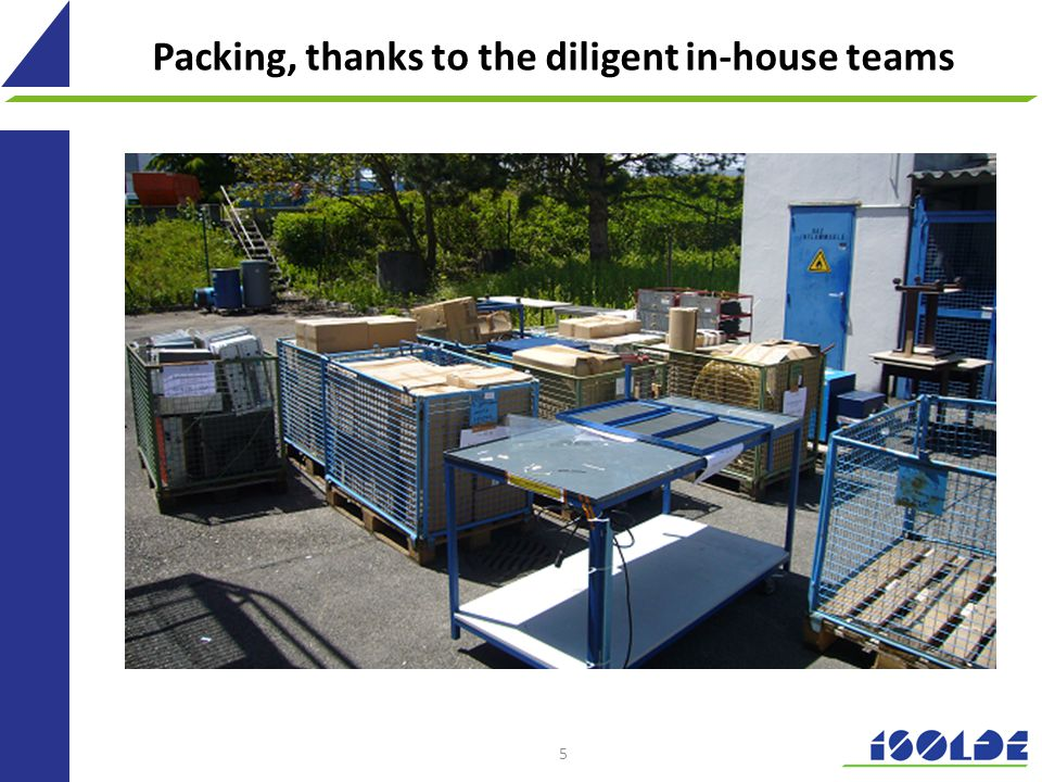 Packing, thanks to the diligent in-house teams 5