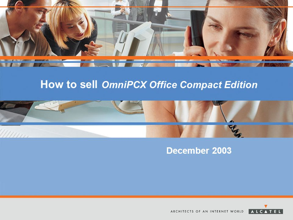 How to sell OmniPCX Office Compact Edition December 2003