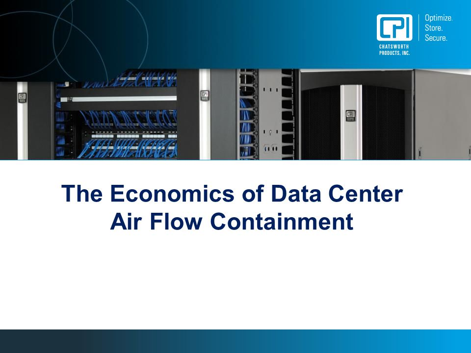 The Economics of Data Center Air Flow Containment
