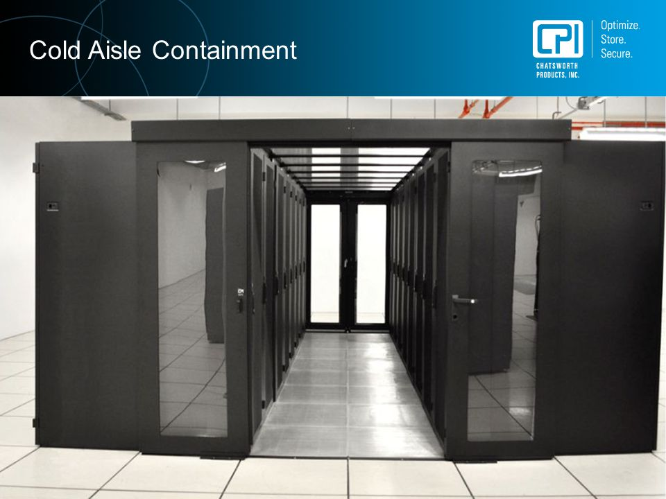 An Employee-Owned Corporation 800-834-4969 | www.chatsworth.com 538.5kW Load Cold Aisle Containment