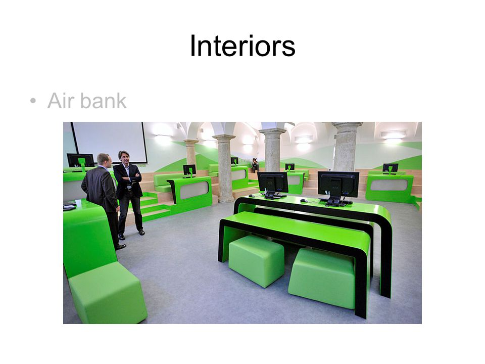Interiors Air bank