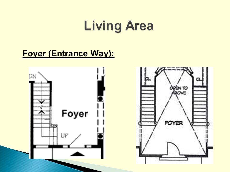 Foyer (Entrance Way):