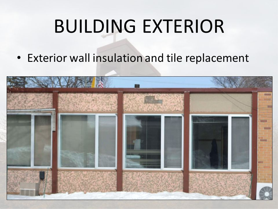 BUILDING EXTERIOR Exterior wall insulation and tile replacement