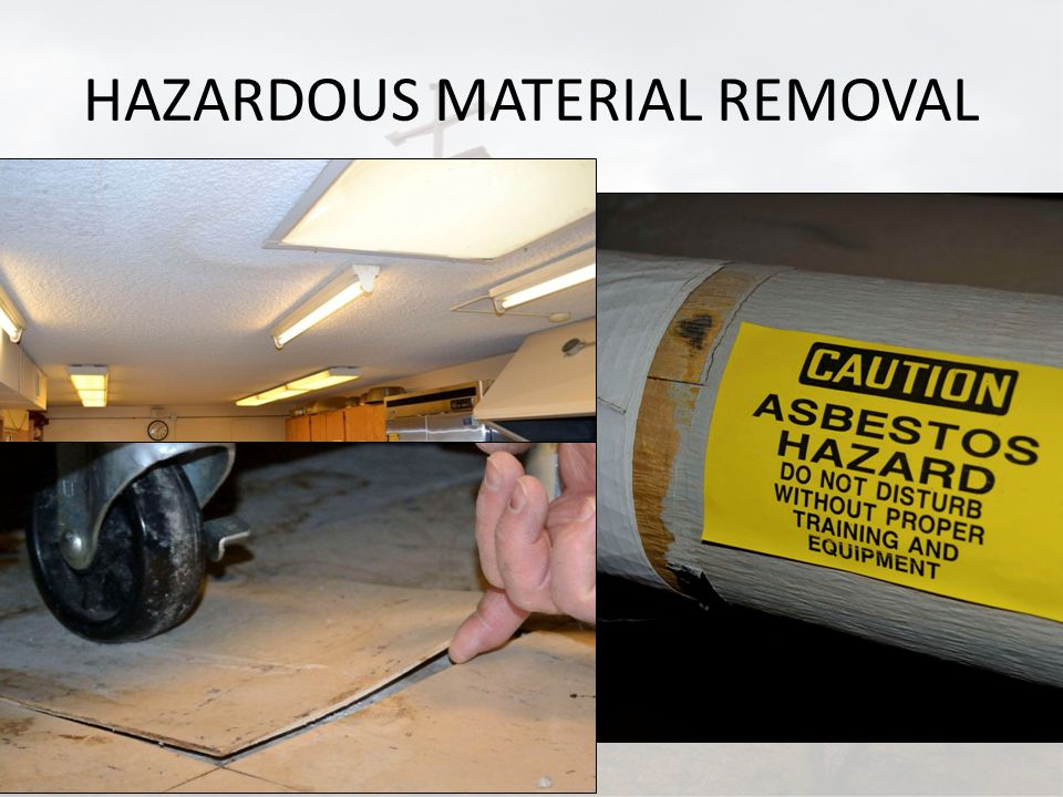 HAZARDOUS MATERIAL REMOVAL