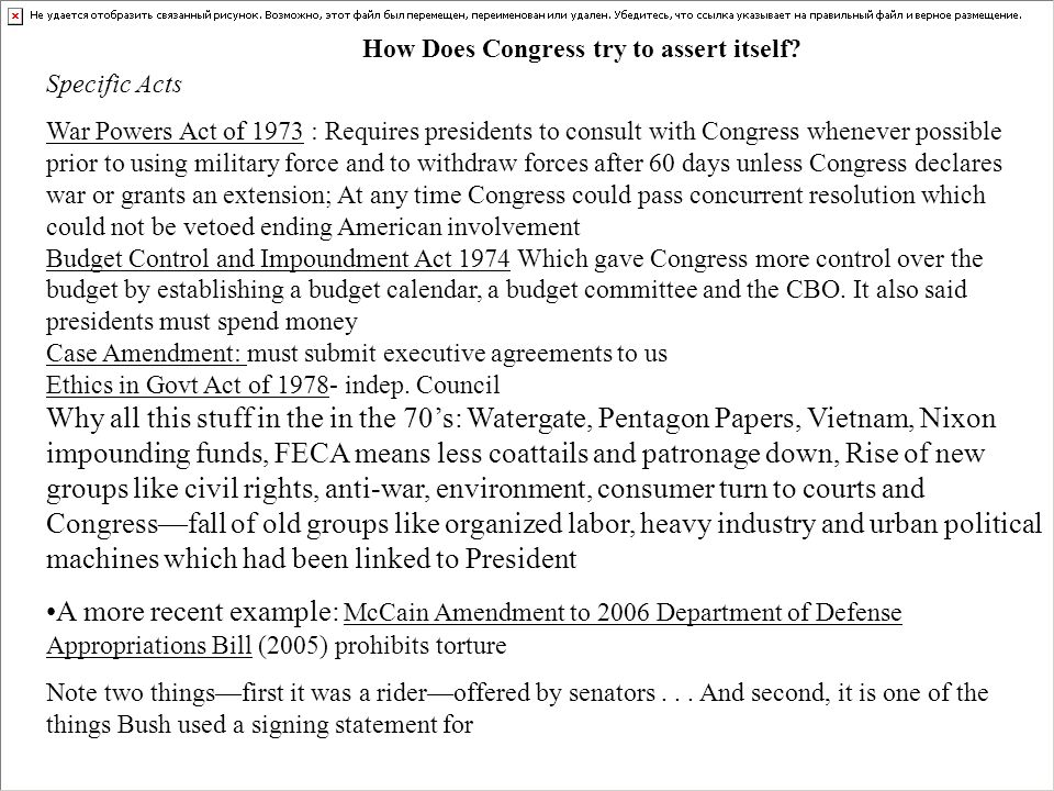 Specific Acts War Powers Act of 1973 : Requires presidents to consult with Congress whenever possible prior to using military force and to withdraw fo