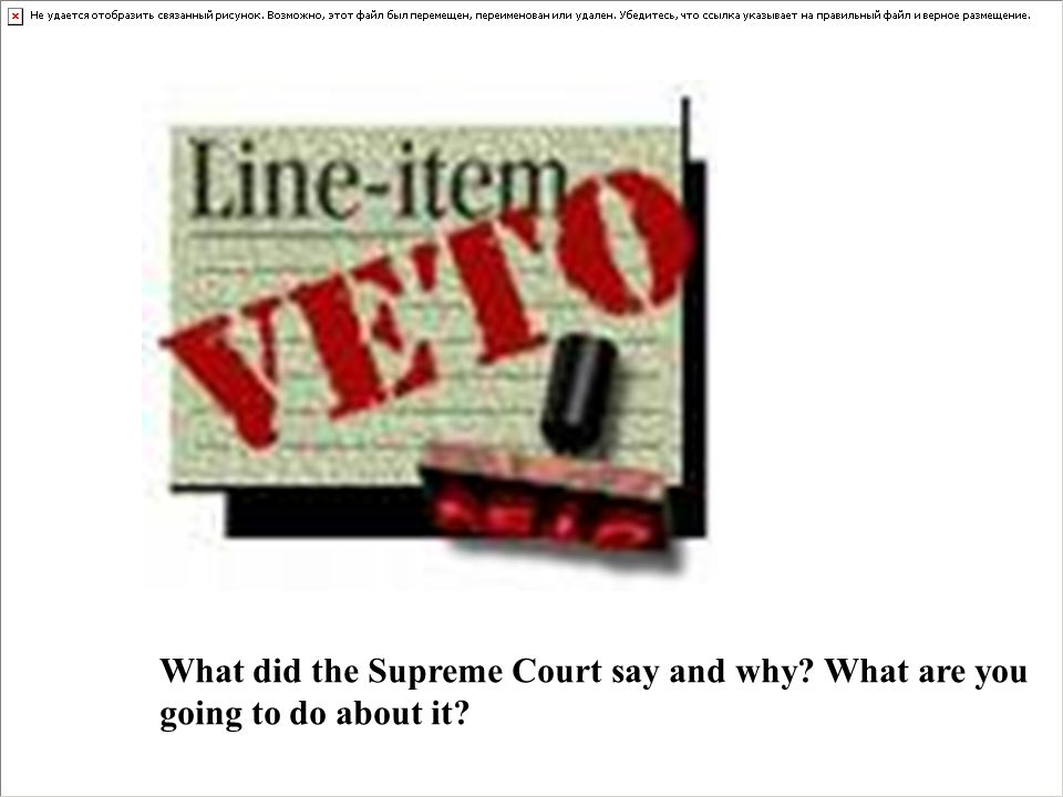 What did the Supreme Court say and why? What are you going to do about it?