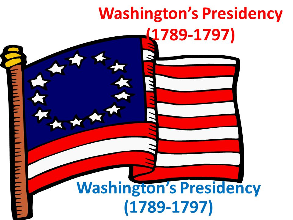 The 1 st President Being the fist president, was very hard for Washington.