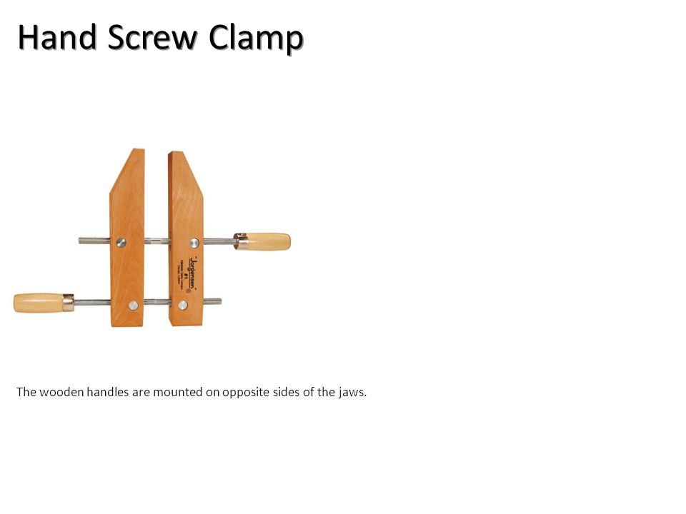 Hand Screw Clamp The wooden handles are mounted on opposite sides of the jaws.