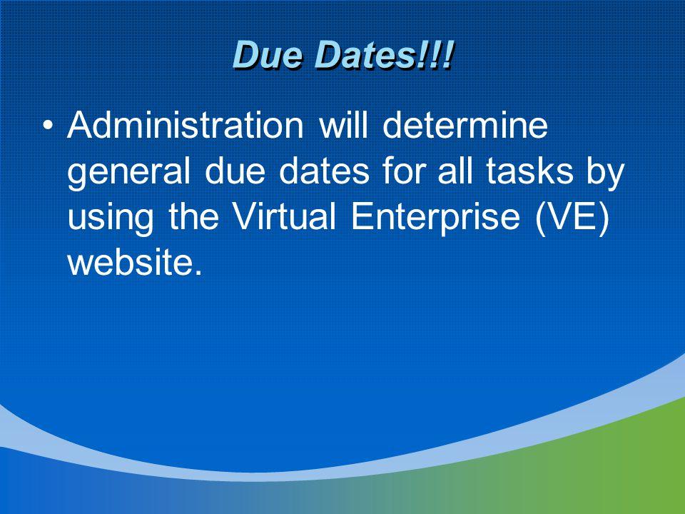 Due Dates!!.