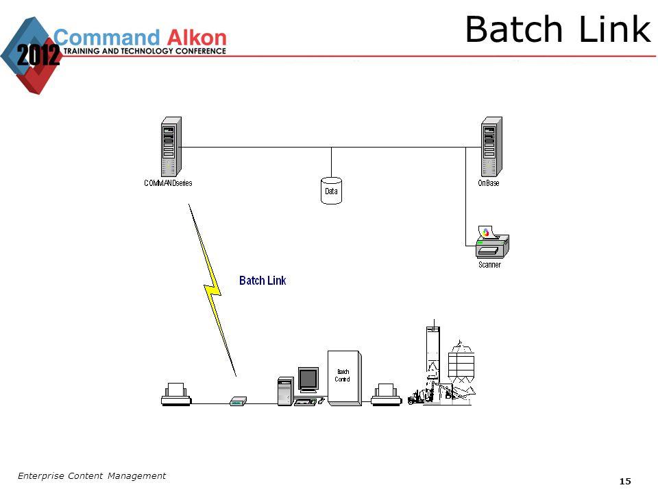 Batch Link Enterprise Content Management 15