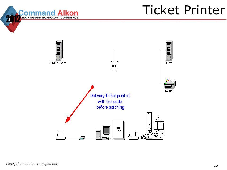 Ticket Printer Enterprise Content Management 20