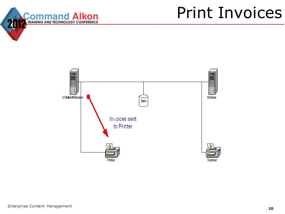 Print Invoices Enterprise Content Management 28