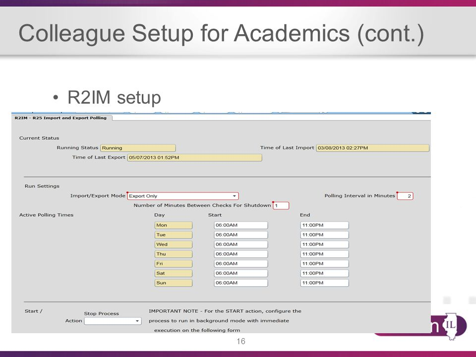 16 Colleague Setup for Academics (cont.) R2IM setup