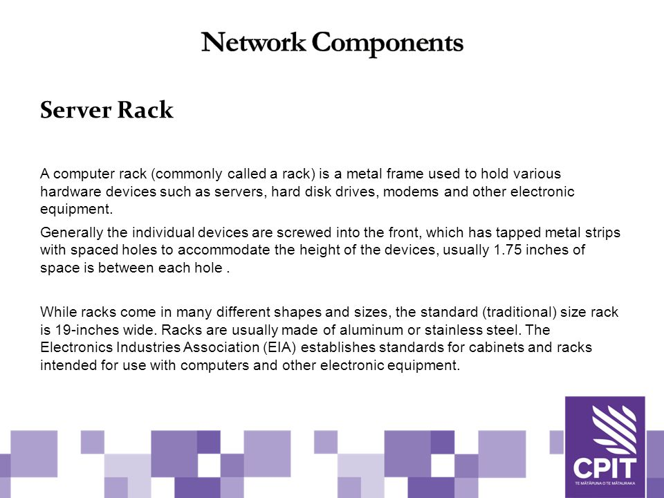 Server Rack A computer rack (commonly called a rack) is a metal frame used to hold various hardware devices such as servers, hard disk drives, modems and other electronic equipment.
