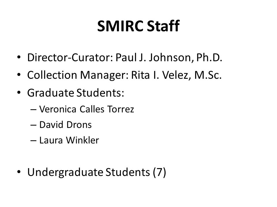 SMIRC Staff Director-Curator: Paul J. Johnson, Ph.D.