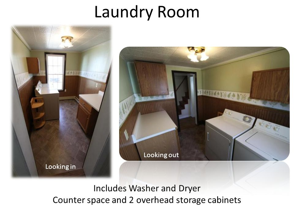 Laundry Room Includes Washer and Dryer Counter space and 2 overhead storage cabinets Looking in Looking out