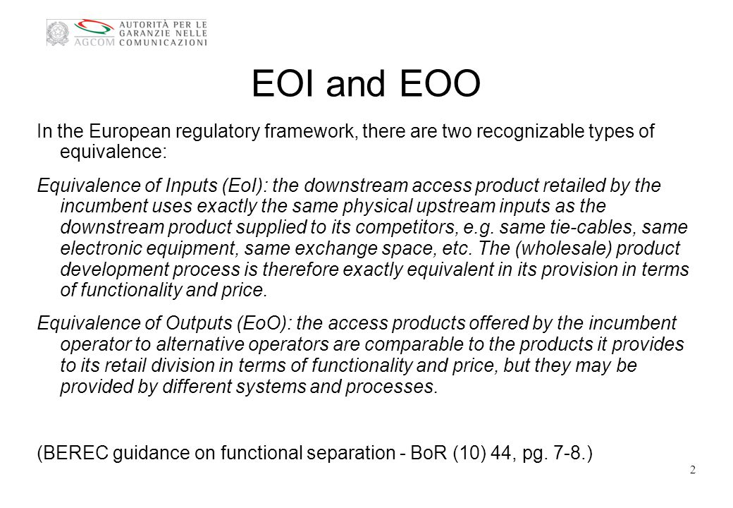 EOO also a moving target Levels of performance need to evolve over time New wholesale products might require adjustments to established processes or outright innovation (es.