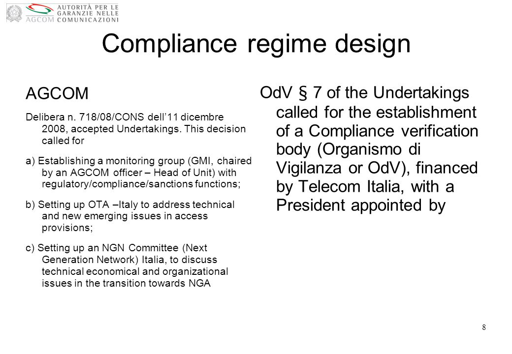 Compliance regime 2014 AGCOM Delibera n.718/08/CONS dell11 dicembre 2008, accepted Undertakings.