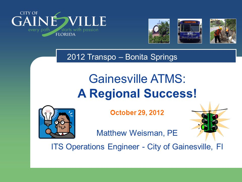 Gainesville ATMS: A Regional Success.