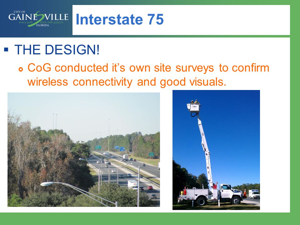 Interstate 75 THE DESIGN.