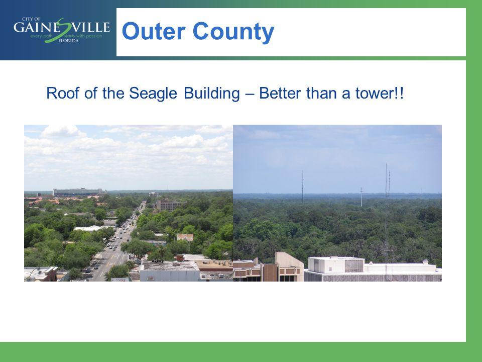 Roof of the Seagle Building – Better than a tower!!