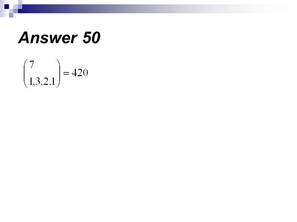 Answer 50