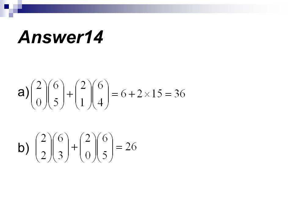a) b) Answer14