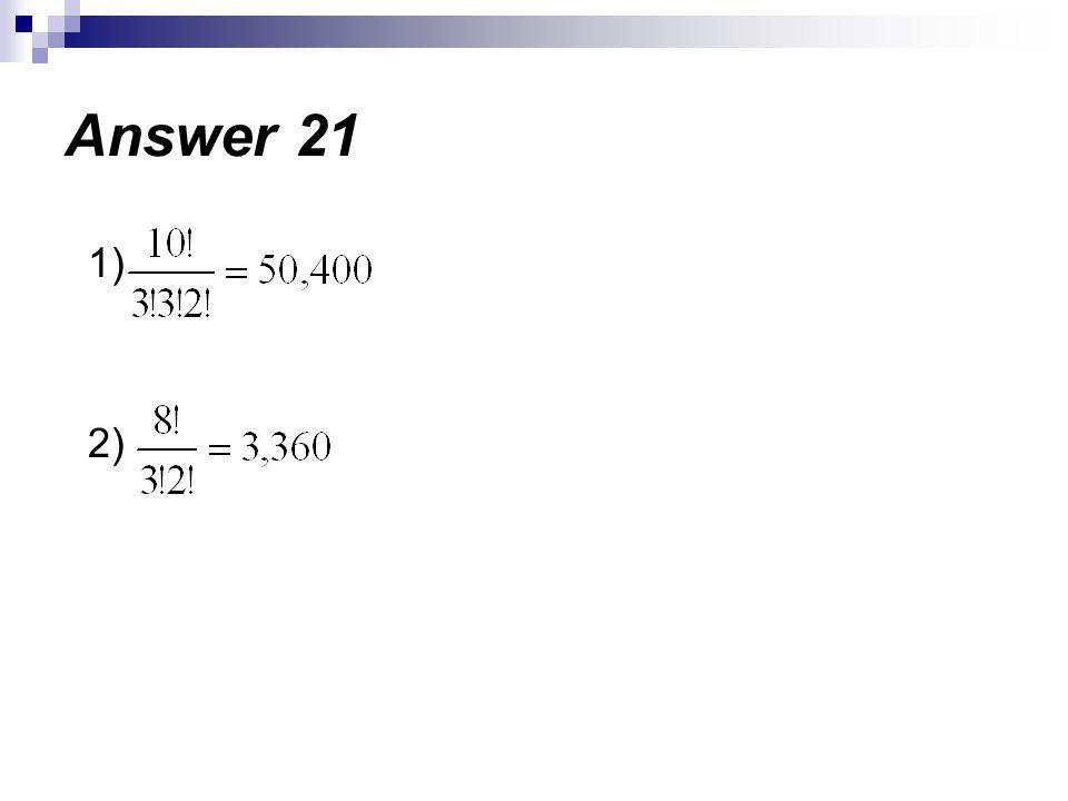 1) 2) Answer 21