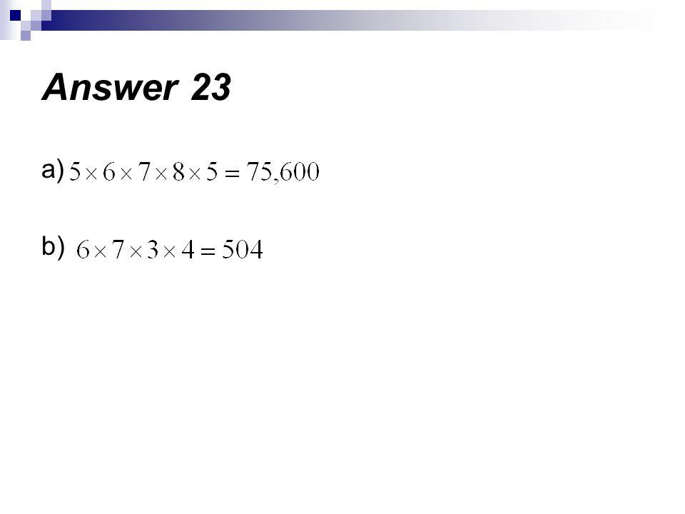 a) b) Answer 23