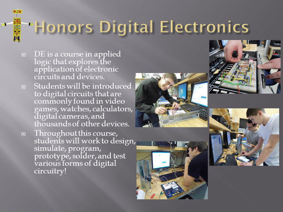 DE is a course in applied logic that explores the application of electronic circuits and devices.