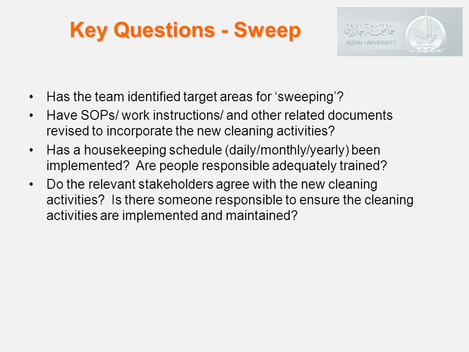 Has the team identified target areas for sweeping.