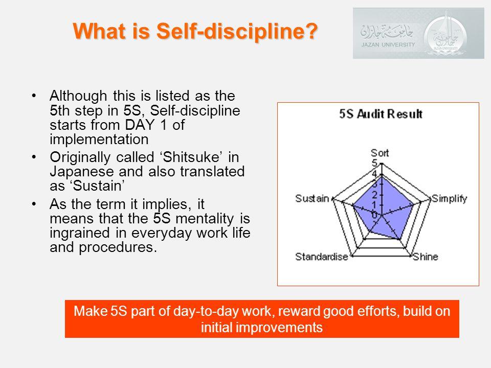 ShitsukeSelf-disciplineSustainenance انضباط النفس On Becoming a culture STEP 5