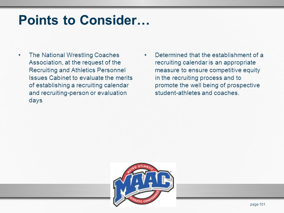 Points to Consider… The National Wrestling Coaches Association, at the request of the Recruiting and Athletics Personnel Issues Cabinet to evaluate th