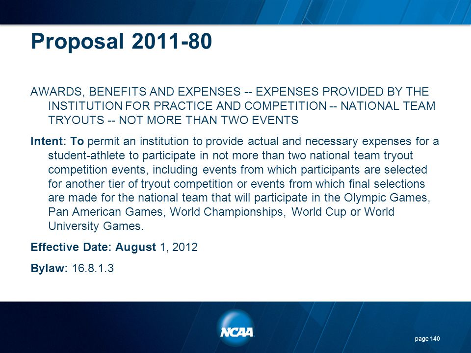 Proposal 2011-80 AWARDS, BENEFITS AND EXPENSES -- EXPENSES PROVIDED BY THE INSTITUTION FOR PRACTICE AND COMPETITION -- NATIONAL TEAM TRYOUTS -- NOT MO