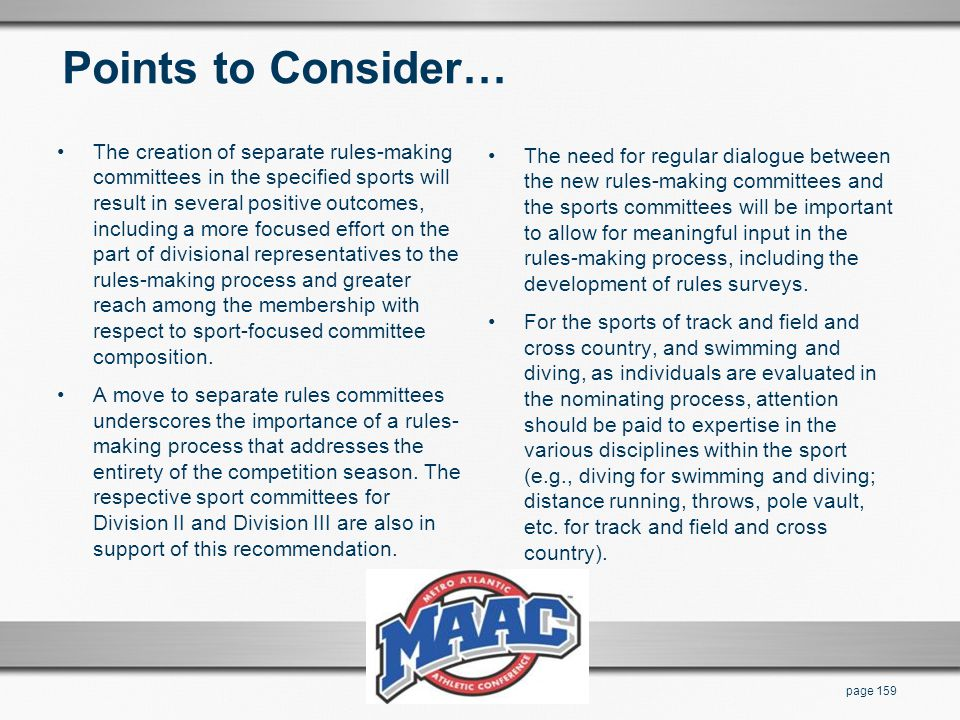 Points to Consider… The creation of separate rules-making committees in the specified sports will result in several positive outcomes, including a mor
